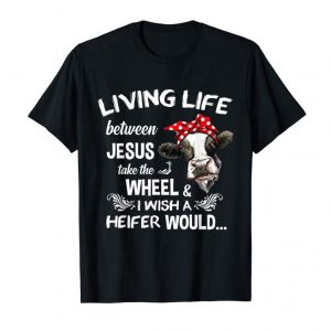 Order I Wish A Heifer Would T Shirt Cow