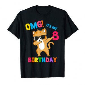 Trends OMG Its My 8th Birthday 8 Year Shirt Cat Dabbing Funny