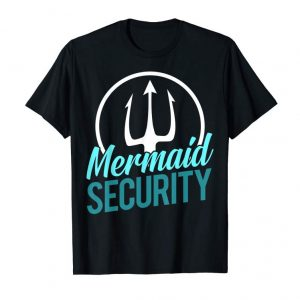 Trending Mermaid Birthday Security Party T Shirt Dad Gift