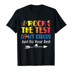 Order Now Funny Test Day Rock The Test Teacher Exam Testing Shirt Gift