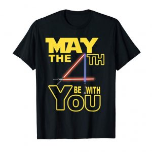 Buy Now May The 4th Be With U You, Funny Fourth T-Shirt