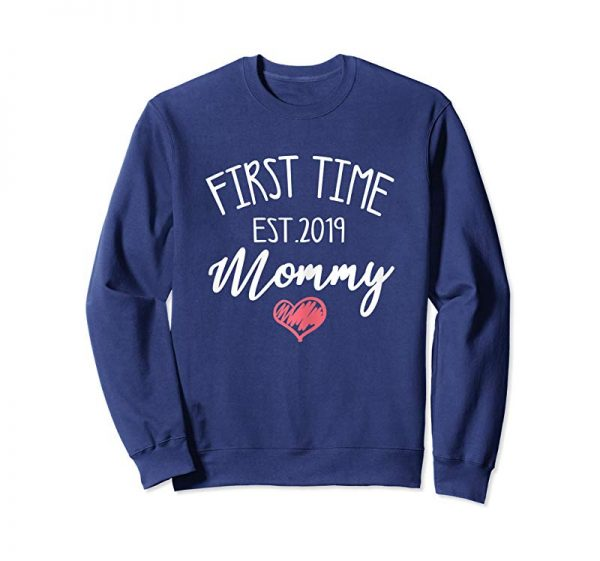 Order Womens First Time Mommy Est. 2019 | Pregnant Gift Mothers Day Shirt