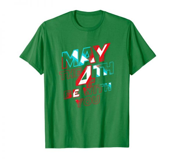 Order May The 4th Be With U You, Funny Fourth T-Shirt