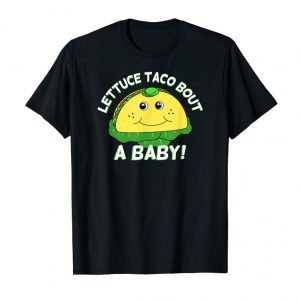 Order Taco Bout A Baby Cinco De Mayo Pregnancy Announcement Reveal T-Shirt