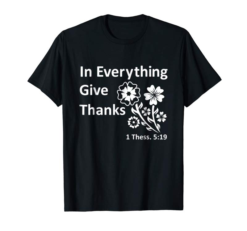 Order In Everything Give Thanks T-shirt