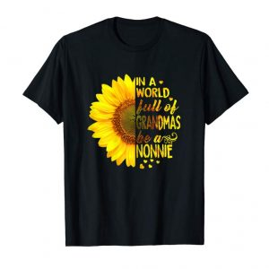 Trends Womens In A World Full Of Grandmas Be Nonnie Sunflower Tee