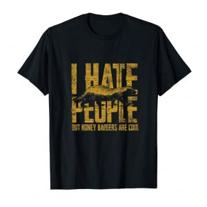 Cool I Hate People But Honey Badgers Are Cool - Honey Badger Premium T-Shirt