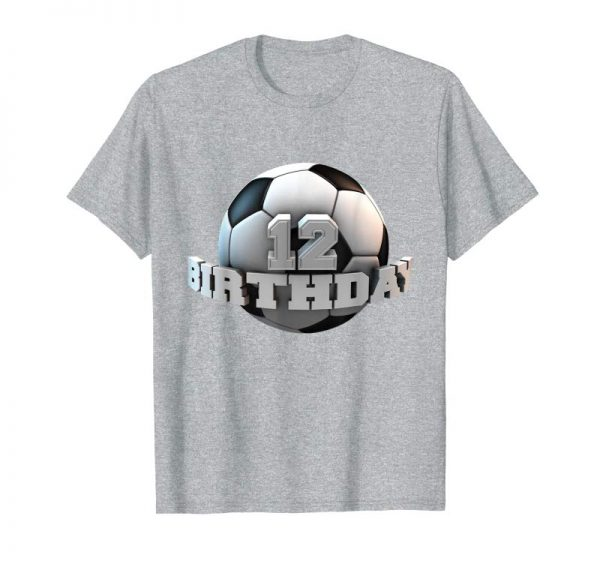 Order Cute Twelfth 12 Years Old Birthday Party 12th Soccer T-Shirt