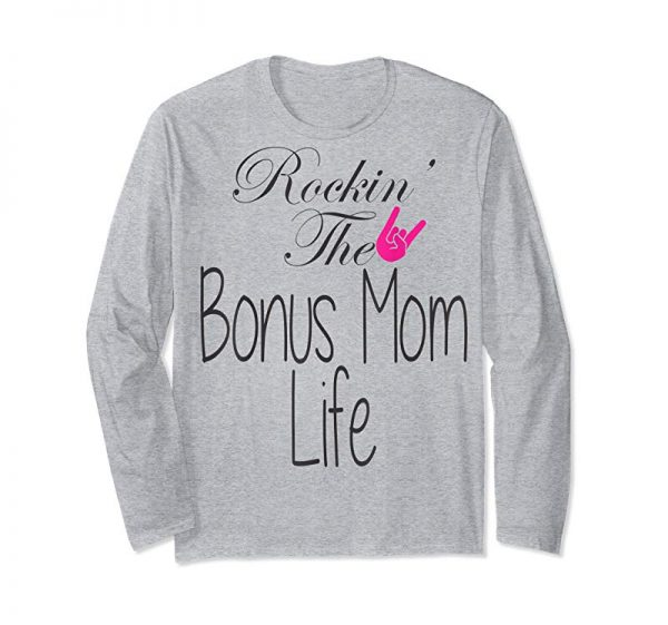 Trending Rockin' The Bonus Mom Life Step Mom Mothers Day T-Shirt