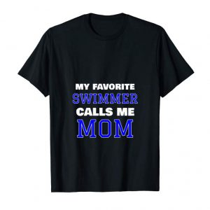 Buy Womens My Favorite Swimmer Calls Me Mom Swimming Tank Top