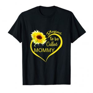 Shop Blessed To Be Called Mommy Sunflower Tshirt Cute Mother Gift