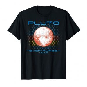 Get Vintage Never Forget Pluto-Funny Space T-Shirt