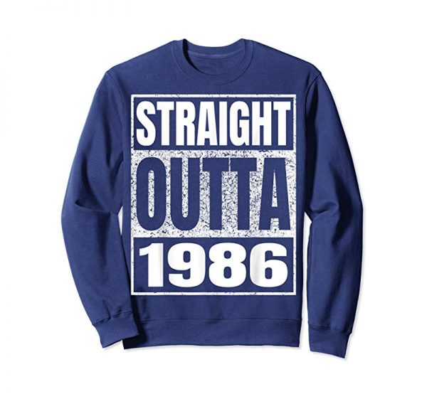 Get Straight Outta 1986 T-shirt Funny 33rd Birthday Gifts Tees