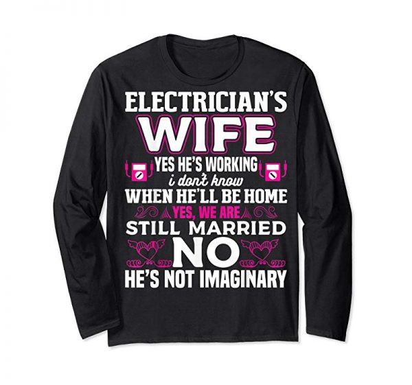 Trending Funny Electrician Wife Wedding Anniversary T-Shirt Gift Tee