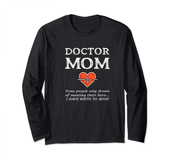 Get Proud Mom Of A Doctor Mother Medical MD Son Daughter Gift Premium T-Shirt