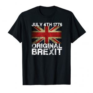 Get Happy Treason Day Shirt For July 4th 1776 Original Brexit