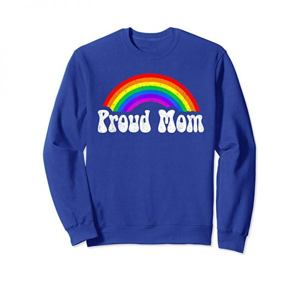 Get Proud Mom Rainbow Shirt LGBT Gay Pride Month  T-Shirt