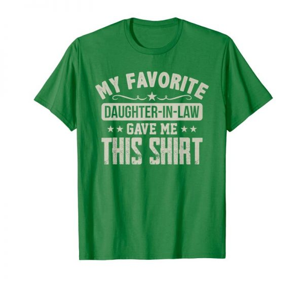 Get Father In Law Gift From Daughter In Law Funny Favorite Shirt