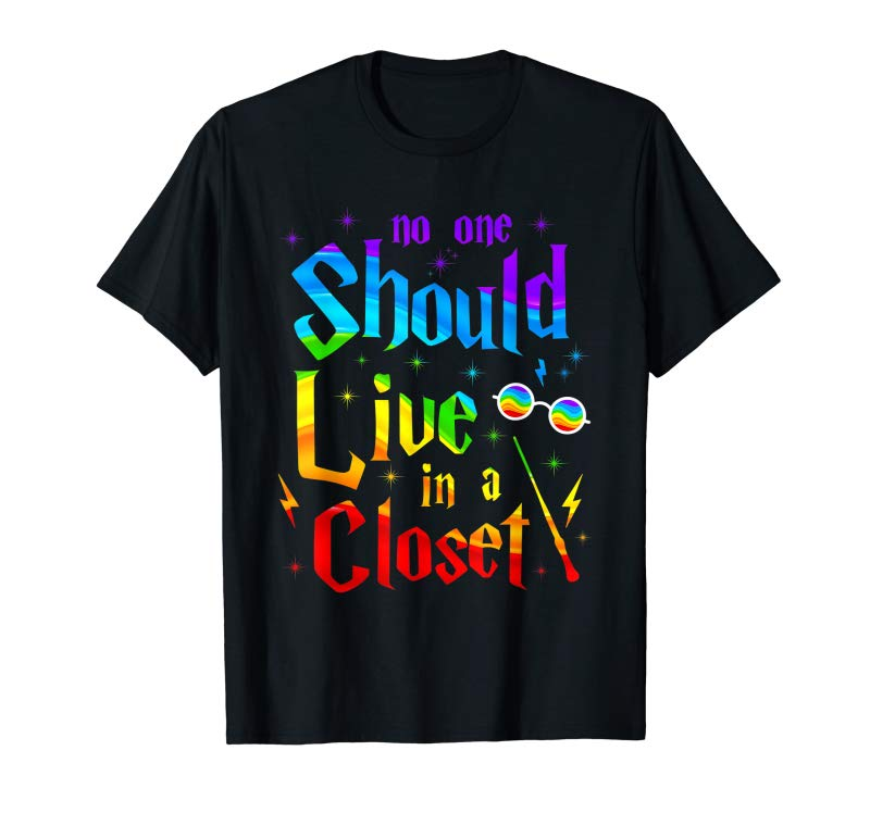 Trending No One Should Live In A Closet T Shirt LGBT Gay Pride Gift T-Shirt