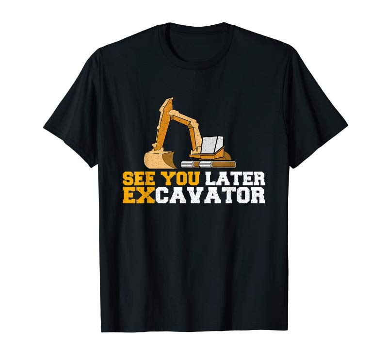 Buy See You Later Excavator Shirt Funny Toddler Boy Kids T-Shirt