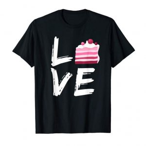 Trends Cake Lover Funny Cooking Baking Sweet Pastry Food Love Shirt
