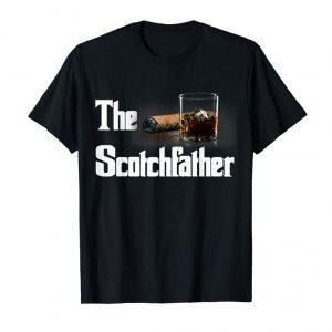Trends The Scotch Father T-Shirt Funny Whiskey Lover Gifts From Her