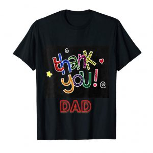 Get Thank You Dad, Father's Day Gift Shirt For All The Family