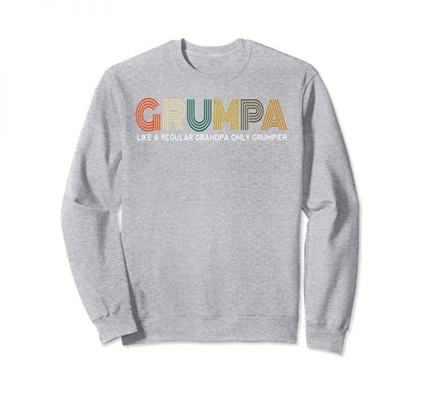 Order Now Grumpa Like A Regular Grandpa Only Grumpier Papa Fathers Day T-Shirt