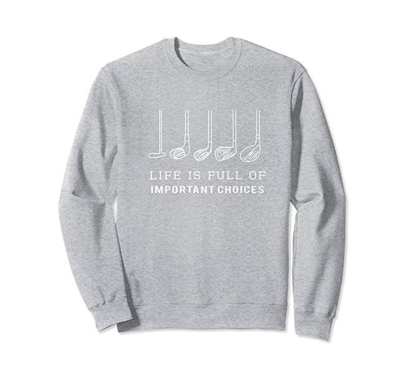 Order Now Funny Life Is Full Of Important Choices Golf Gift T-Shirt - Tees .Design
