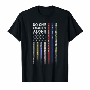 Buy Now No One Fights Alone Proud Job