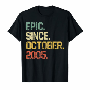 Buy 14 Years Old Shirt Gift- Epic Since October 2005 T-Shirt