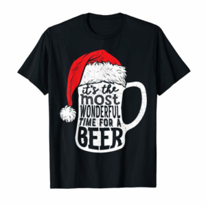 Trending It's The Most Wonderful Time For A Beer Christmas Santa Hat T-Shirt