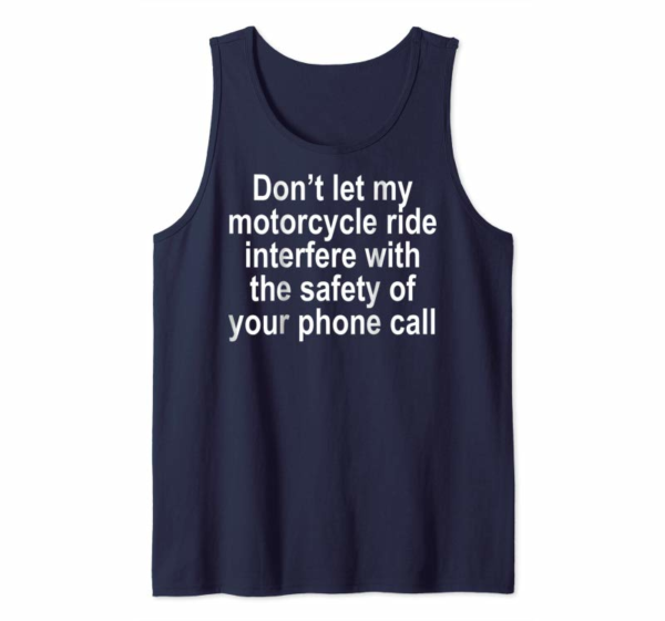 Trending Don't Let My Motorcycle Ride Interfere Funny T Shirt