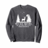 Buy Now Hunting Shirts For Men You See Nature Funny Hunting Gifts T-Shirt