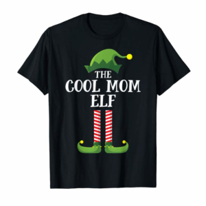 Order Now Cool Mom Elf Matching Family Group Christmas Party Pajama T-Shirt