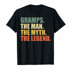 Trending GRAMPS - THE MAN MYTH LEGEND Shirt, Gift Fathers Day T Shirt