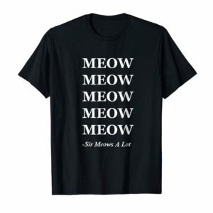 Adorable MEOW MEOW MEOW Cat Kitten Quote Tshirt Tee Shirt