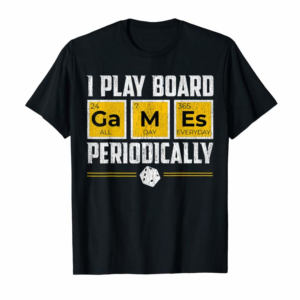 Buy Board Games Periodically Tshirt Gamer Science Lover Tee Gift