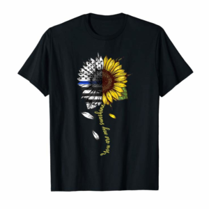 Buy Now You-are-my-sunshine, Sunflower Police T-Shirt