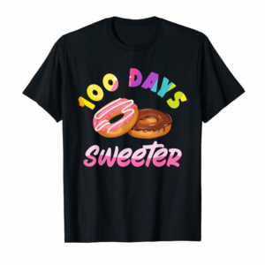 Order Now 100 Days Sweeter | Funny Teacher, Kids 100th Day Of School T-Shirt