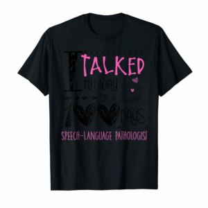 Adorable 100th Day Of School Speech-Language Therapist Lovers Gift T-Shirt