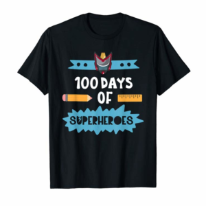 Buy Now Funny 100th Days Of Superheroes Shirt For Teacher Or Kids