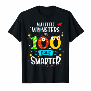 Buy 100th Day Gift Tee My Little Monsters Are 100 Days Smarter T-Shirt