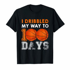 Adorable I Bribbled My Way To 100 Days Basketball 100th Day Of School T-Shirt