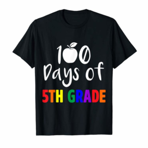 Order Now Happy 100th Day Of 5th Fifth Grade School Teacher T Shirt