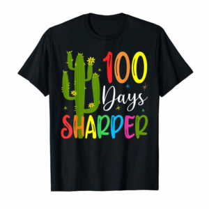 Adorable 100th Day Of School Teacher - 100 Days Sharper Cactus T-Shirt