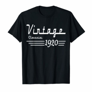 Trends Vintage Classic Born In 1920 Gifts 100th Birthday Christmas T-Shirt