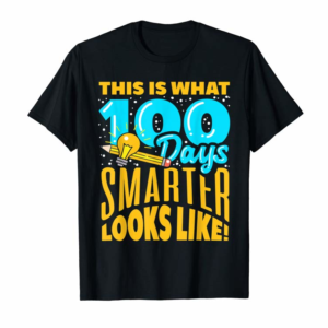 Buy 100th Day Of School T-Shirt 100 Days Smarter Teacher Child T-Shirt