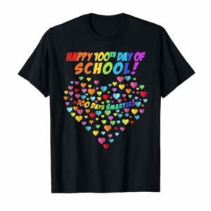 Buy 100 Hearts 100th Day Of School Smarter Student & Teacher T-Shirt