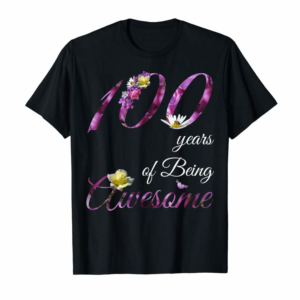 Trending 100 Year Old Shirt Awesome Floral 1920 100th Birthday Gift T-Shirt